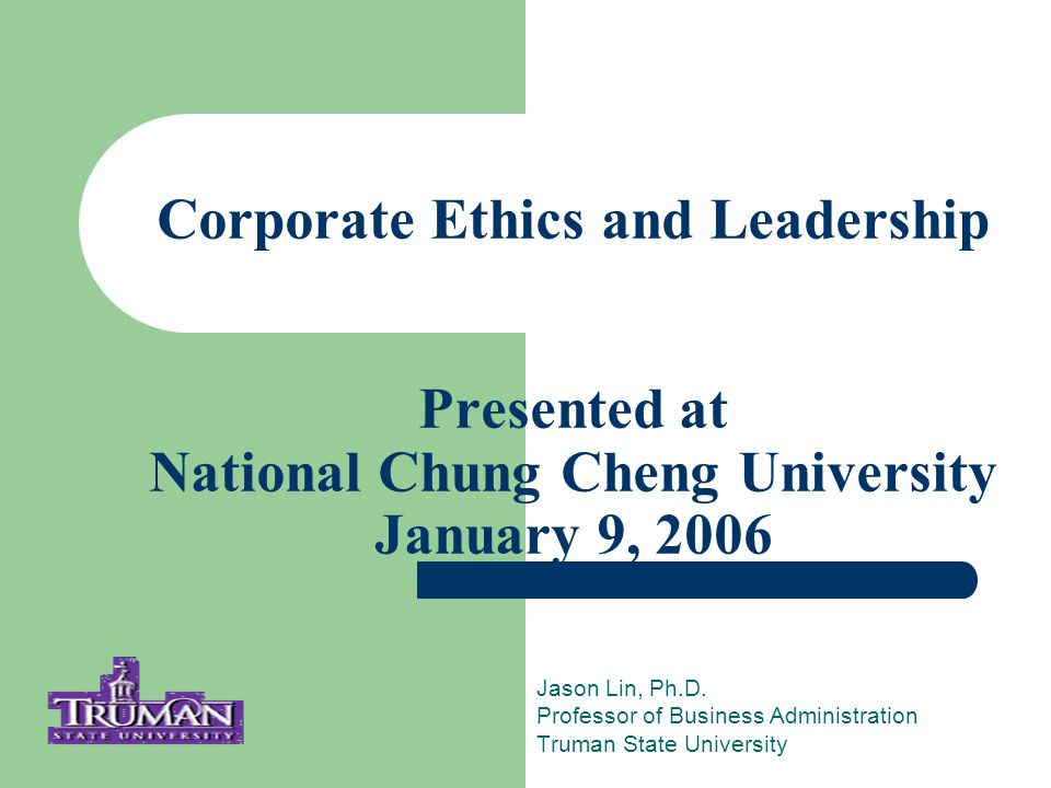 Layers of Responsibility for Ethics Individual Action Company Regulations Government and Systems Regulations Jason Lin, Ph.D.