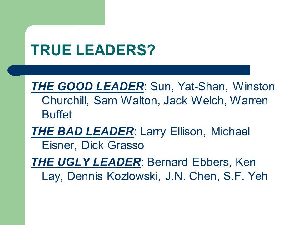 TRUE LEADERS.