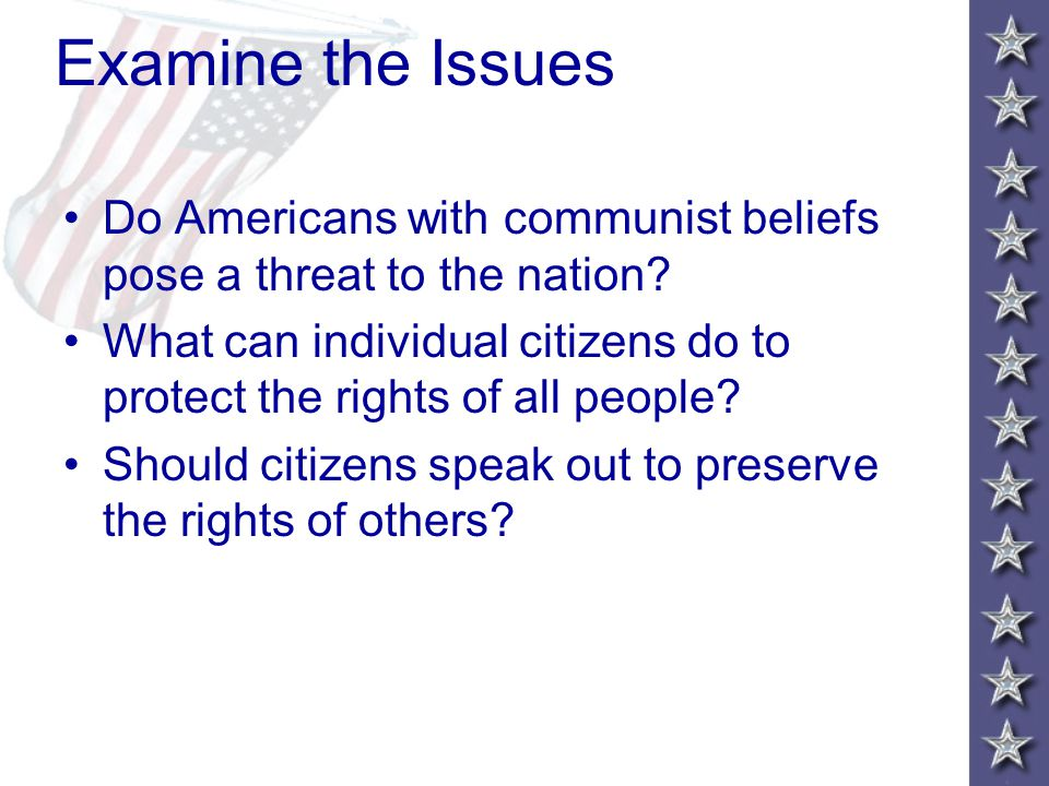 Examine the Issues Do Americans with communist beliefs pose a threat to the nation.