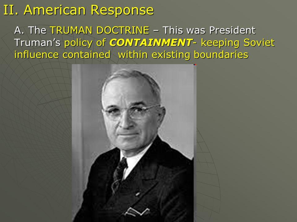 II. American Response A.