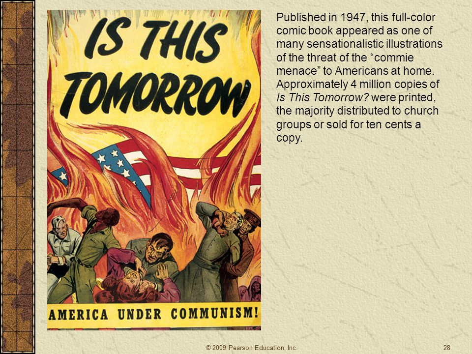 Published in 1947, this full-color comic book appeared as one of many sensationalistic illustrations of the threat of the commie menace to Americans at home.