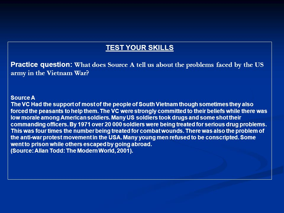 What does Source A tell us about the problems faced by the US army in the Vietnam War.