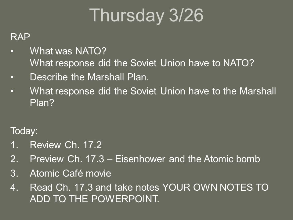 Thursday 3/26 RAP What was NATO. What response did the Soviet Union have to NATO.