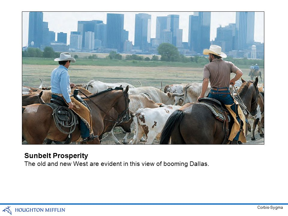 The old and new West are evident in this view of booming Dallas. Sunbelt Prosperity Corbis-Sygma