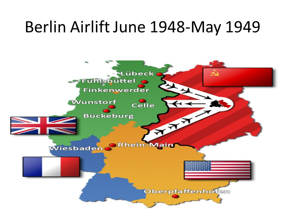 8 The Berlin Crisis: June 1948-May 1949 1948: three western controlled zones of Germany united; grew in prosperity due to the Marshall Plan West wante