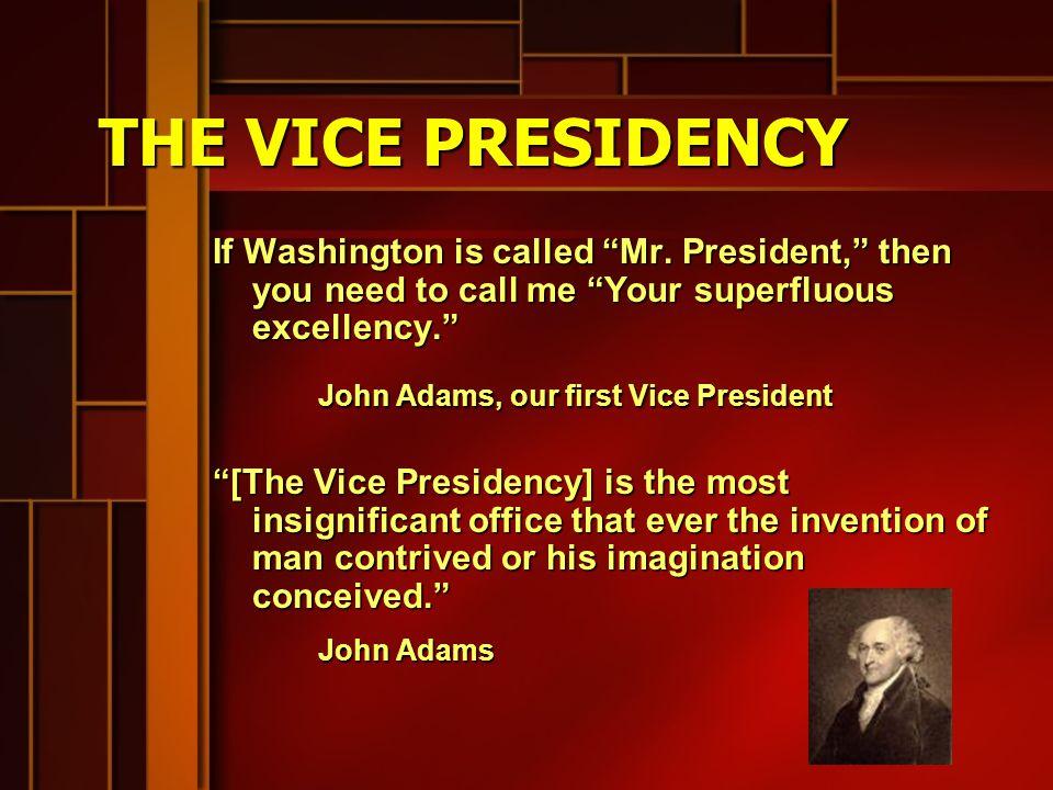 INFORMAL CRITERIA FOR PRESIDENT Vice-president . Vice-president .