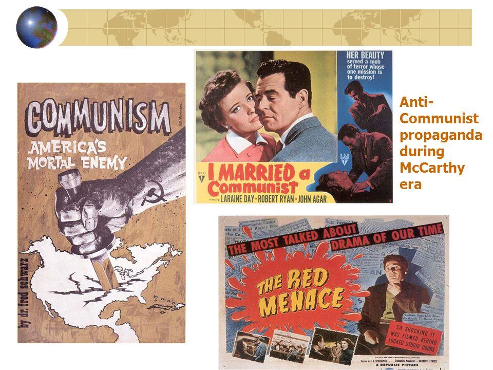 Anti- Communist propaganda during McCarthy era