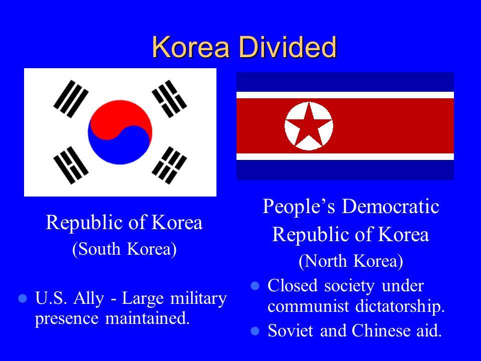 Korea Divided Republic of Korea (South Korea) U.S.