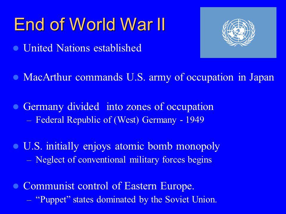 End of World War II United Nations established MacArthur commands U.S.