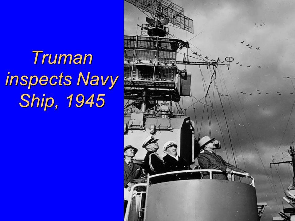 Truman inspects Navy Ship, 1945