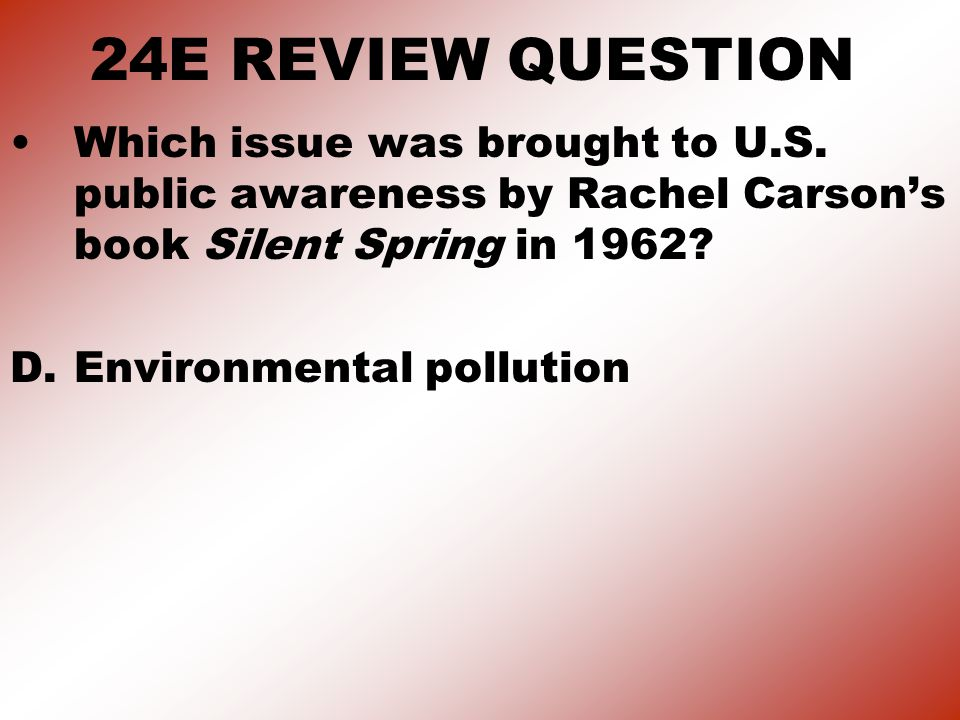 24E REVIEW QUESTION Which issue was brought to U.S.