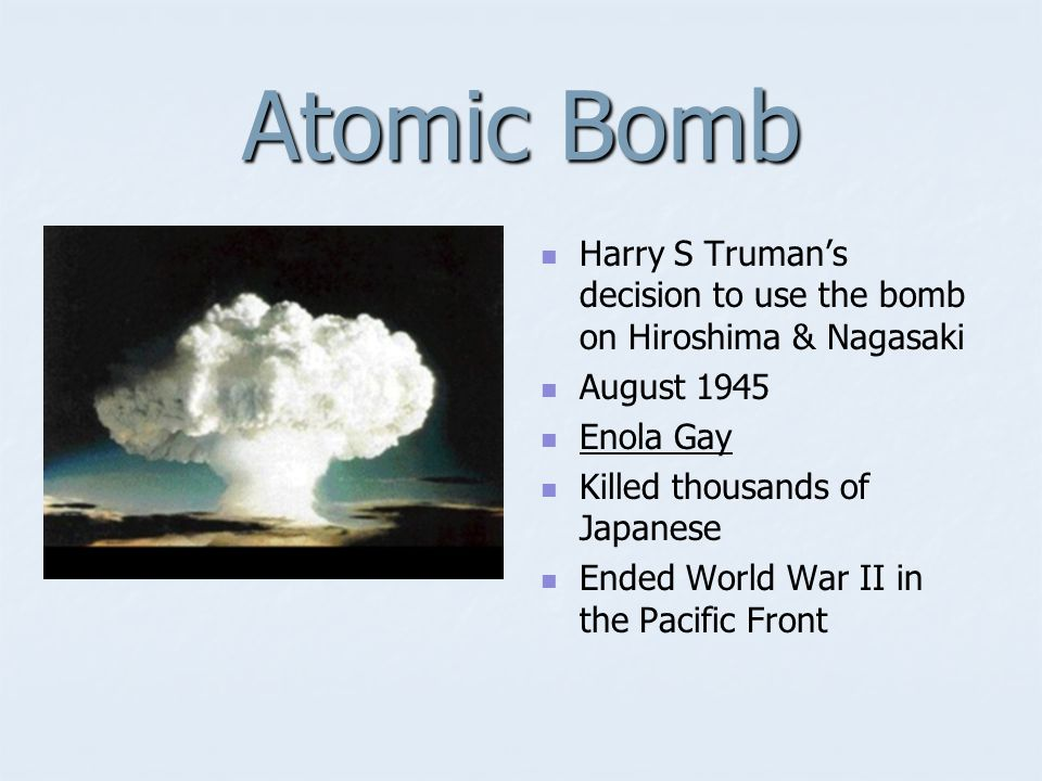 Harry S Truman Vice President who became president in 1945 with death of Franklin Roosevelt. Decided to drop atomic bomb on Japan Stood up to USSR, Po