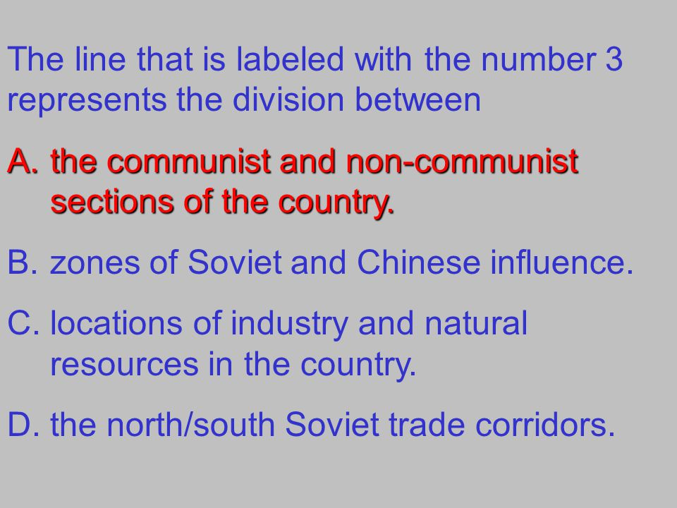 The line that is labeled with the number 3 represents the division between A.the communist and non-communist sections of the country. B.zones of Sovie