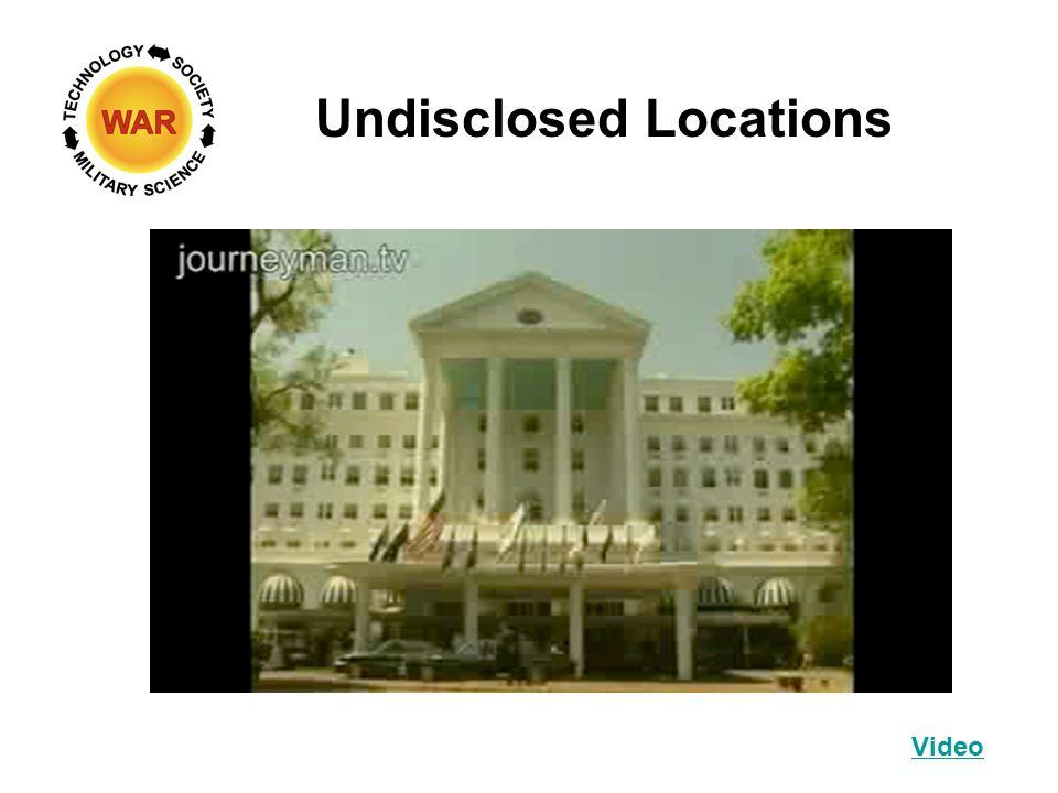 Undisclosed Locations Video