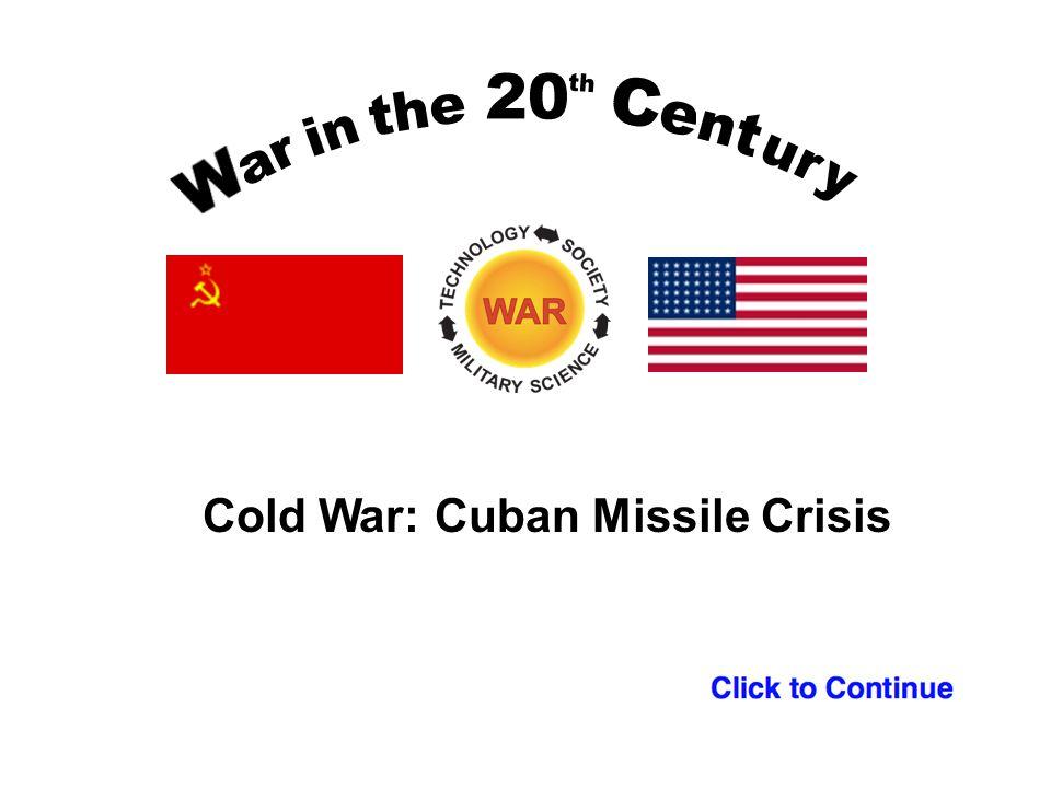 Cold War: Cuban Missile Crisis