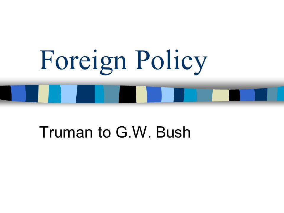 What is the role of the United States today in FOREIGN POLICY.