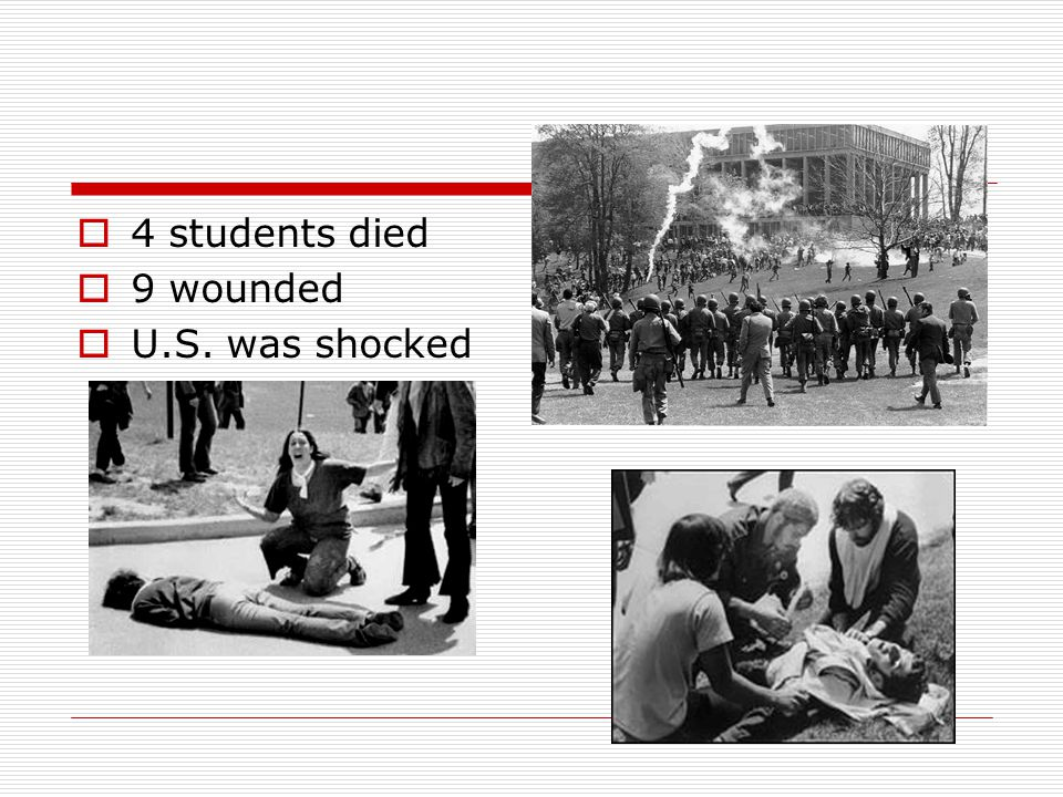  4 students died  9 wounded  U.S. was shocked
