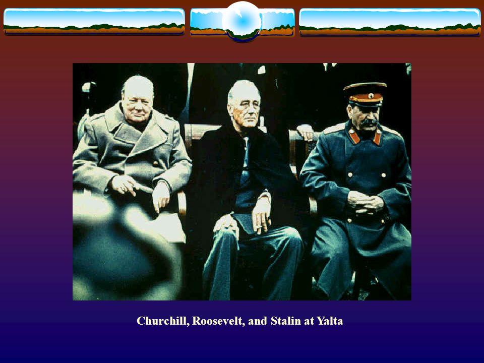 Churchill, Roosevelt, and Stalin at Yalta