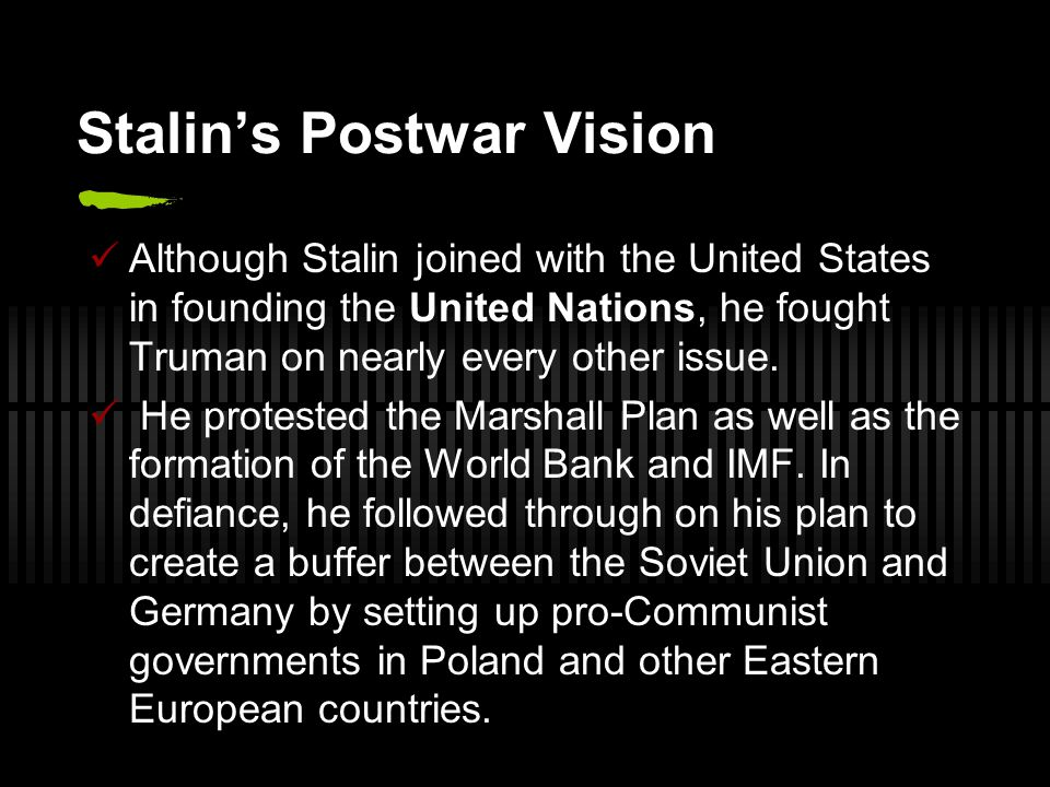 As a result, the so-called iron curtain soon divided East from West in Europe.