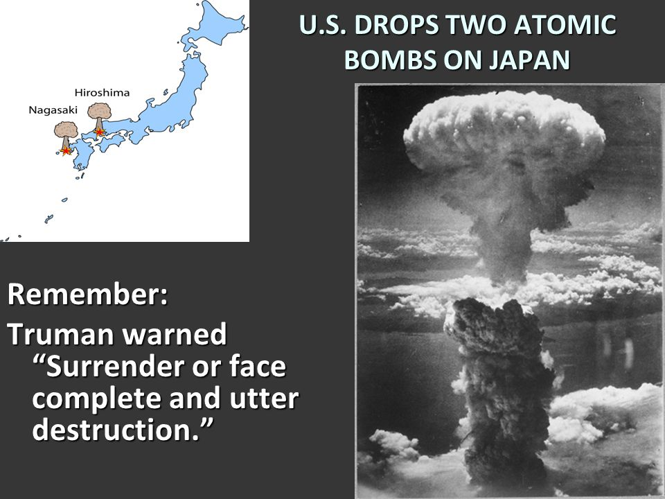 The ATOMIC BOMB Japan had a huge army that would defend every inch of the Japanese mainland.