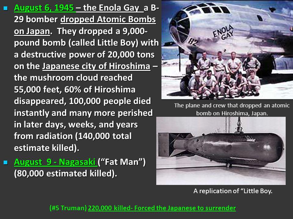 "U.S. DROPS TWO ATOMIC BOMBS ON JAPAN Remember: Truman warned ""Surrender or face complete and utter destruction."""