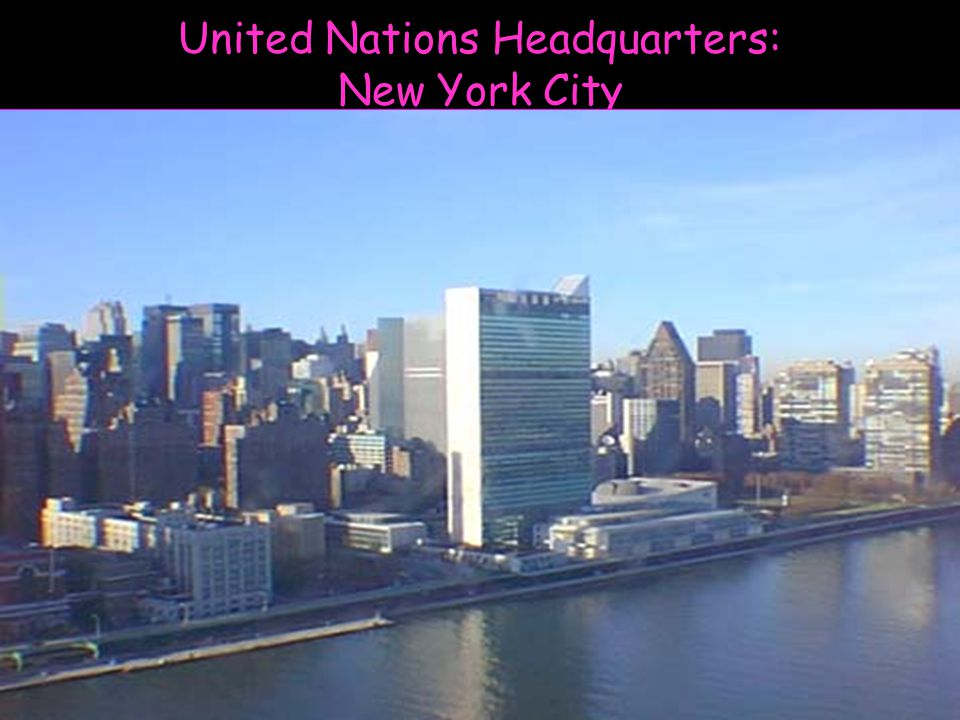 United Nations Headquarters: New York City