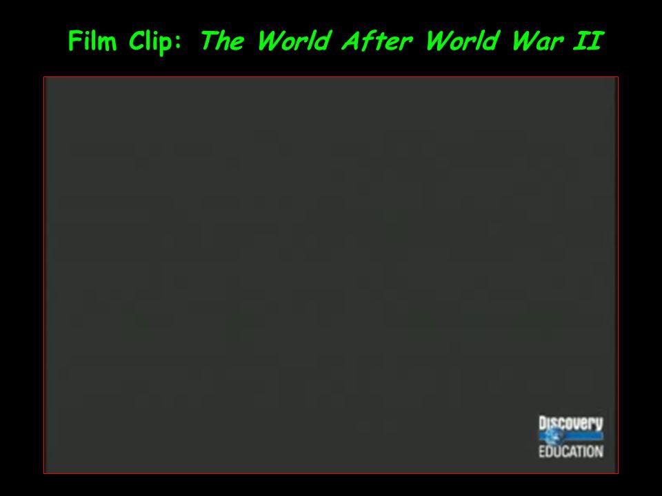 Film Clip: The World After World War II