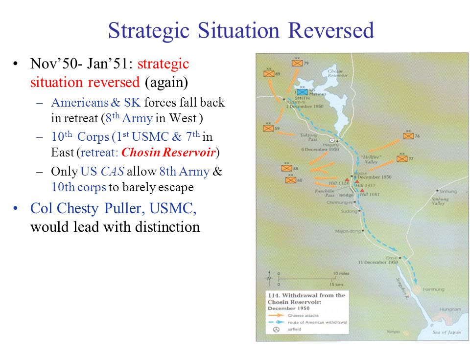 15 Strategic Situation Reversed Nov'50- Jan'51: strategic situation reversed (again) –Americans & SK forces fall back in retreat (8 th Army in West )