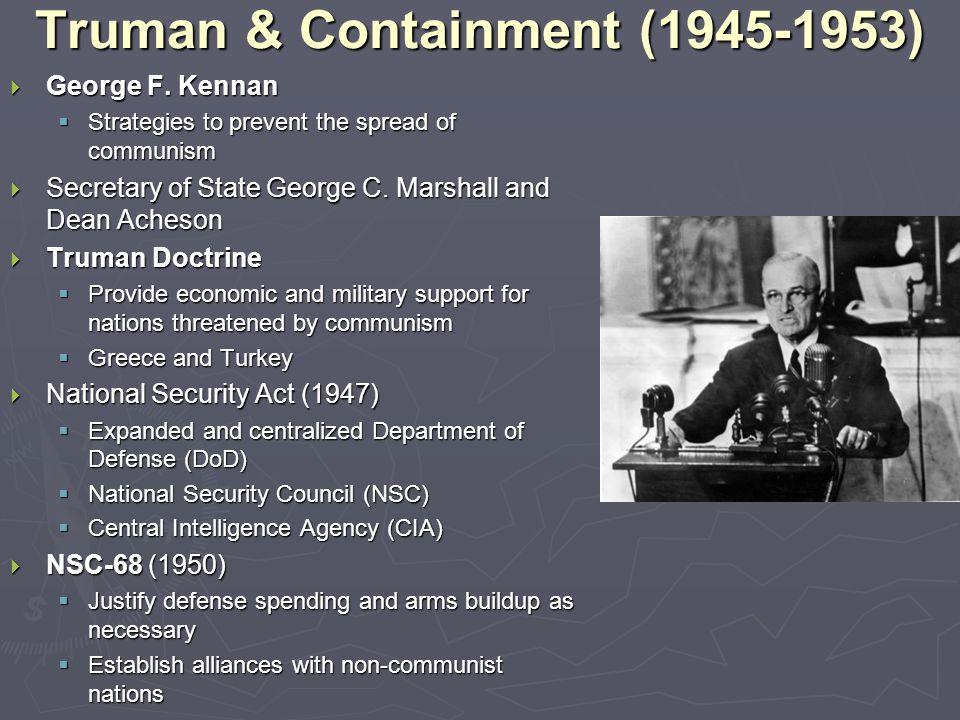 Truman & Containment (1945-1953)  George F.
