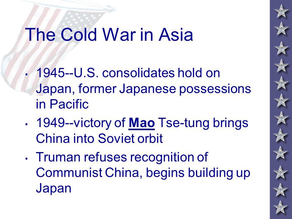 The Cold War in Asia 1945--U.S.