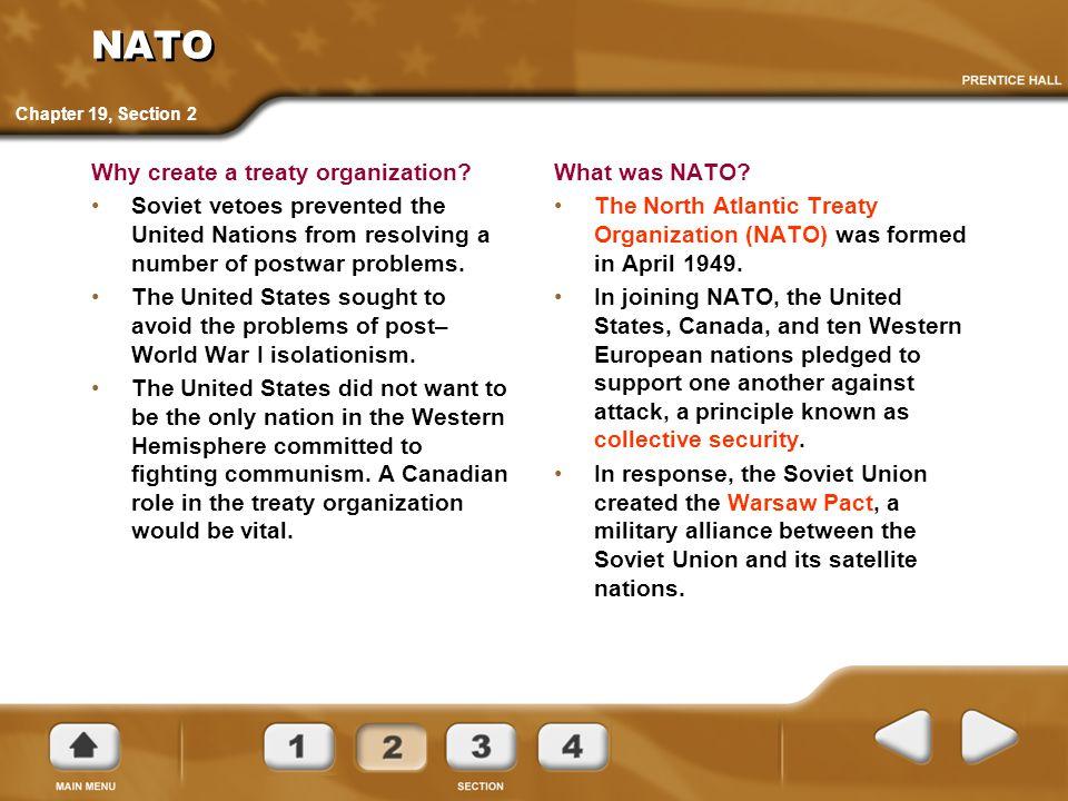 NATO Why create a treaty organization.