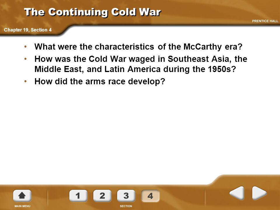 The Continuing Cold War What were the characteristics of the McCarthy era.