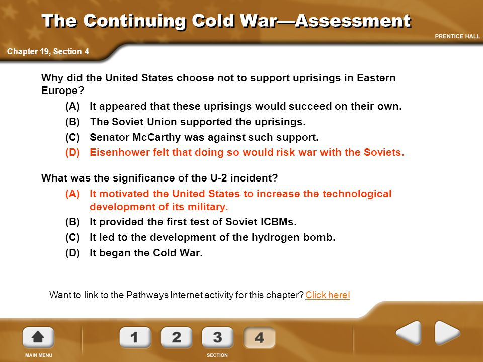 The Continuing Cold War—Assessment Why did the United States choose not to support uprisings in Eastern Europe.