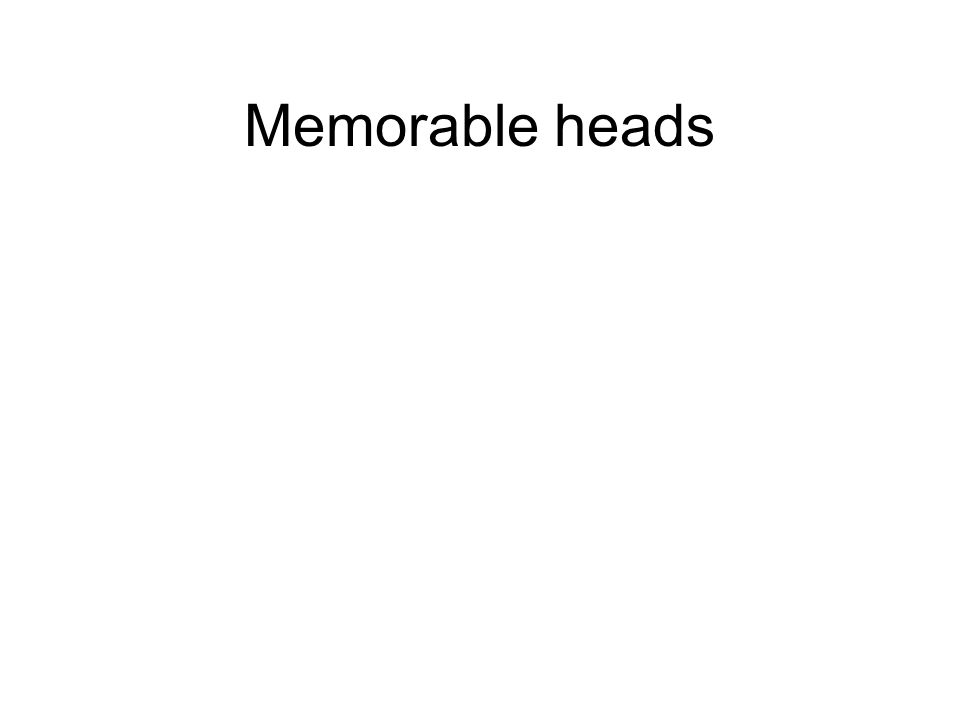 Memorable heads