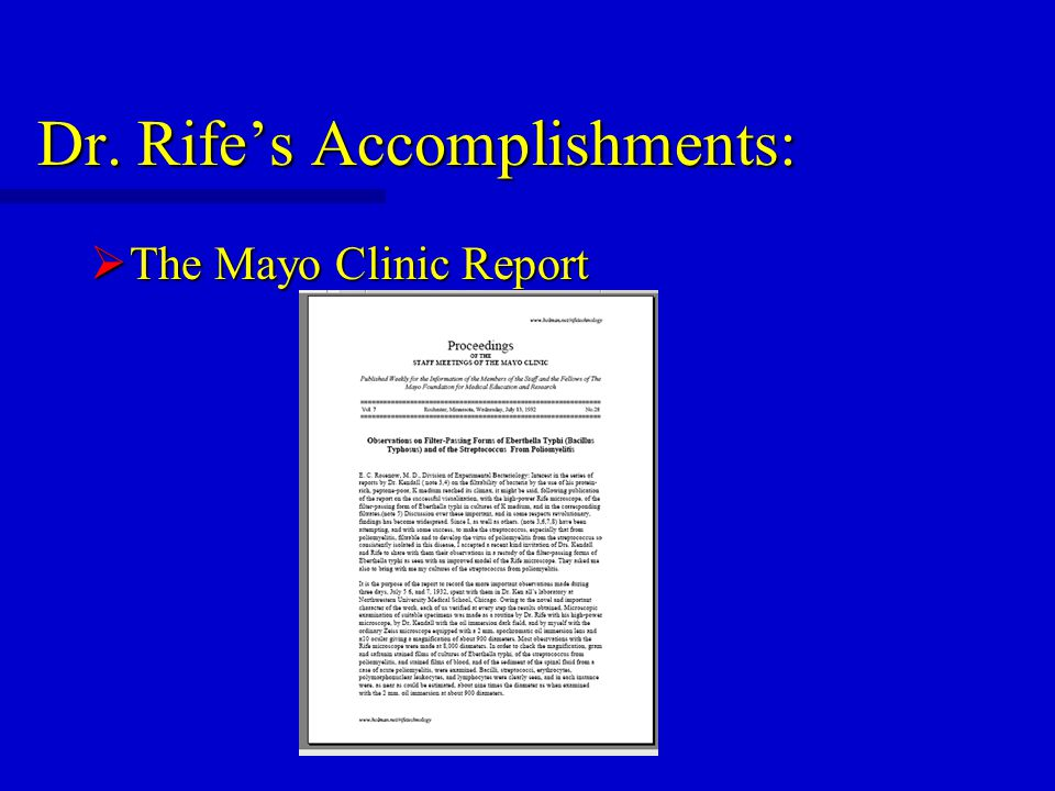 Dr. Rife's Accomplishments:  The Mayo Clinic Report