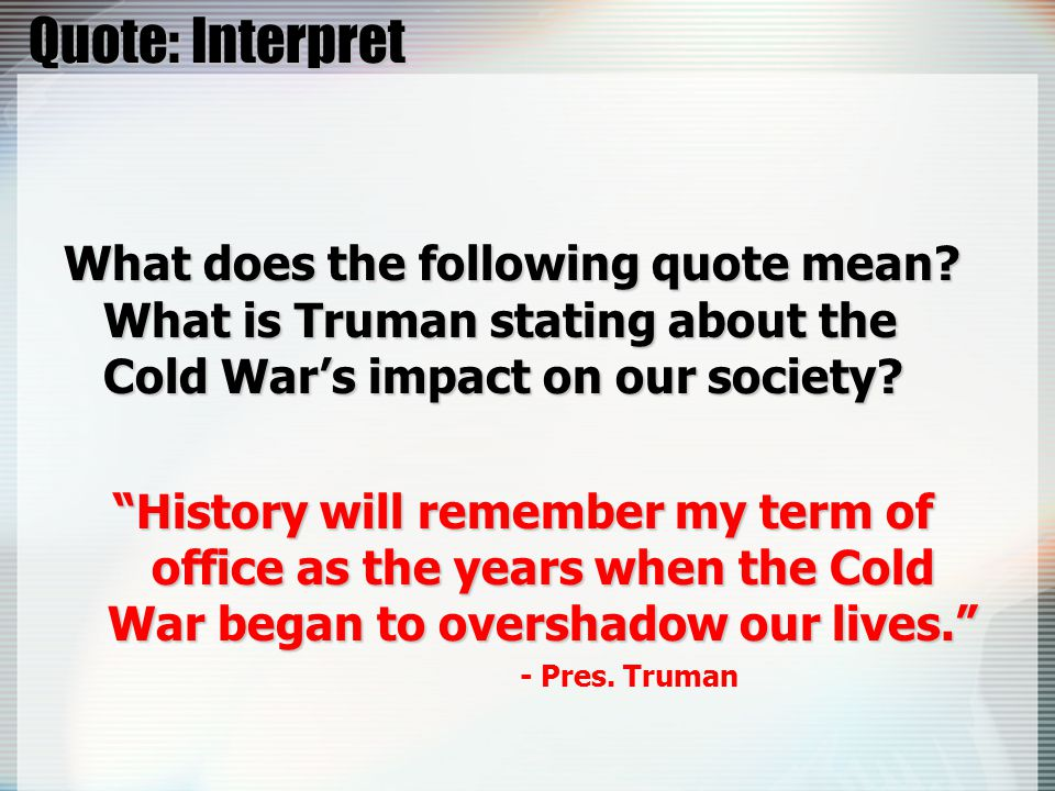 Quote: Interpret What does the following quote mean.