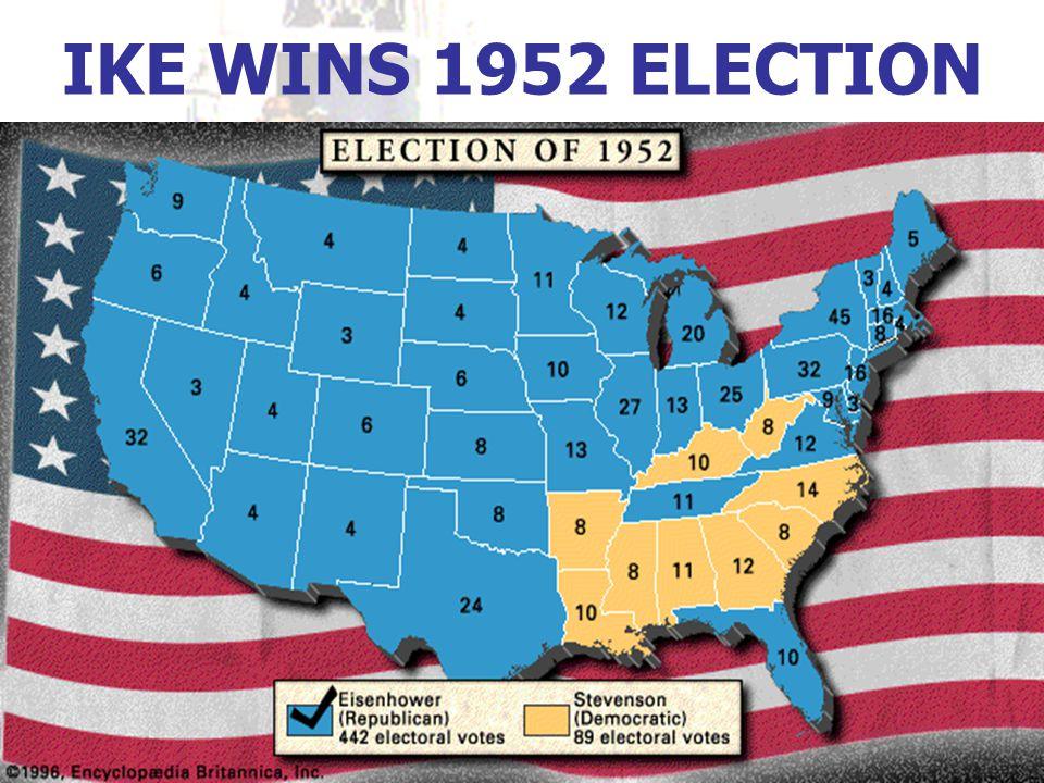 IKE WINS 1952 ELECTION