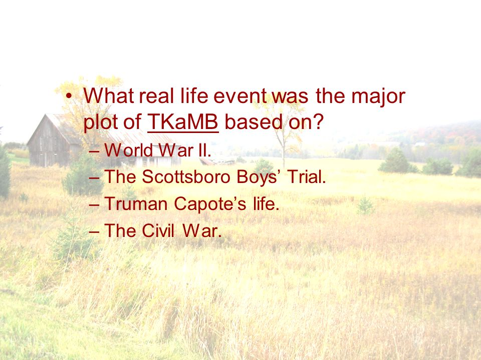 What real life event was the major plot of TKaMB based on.