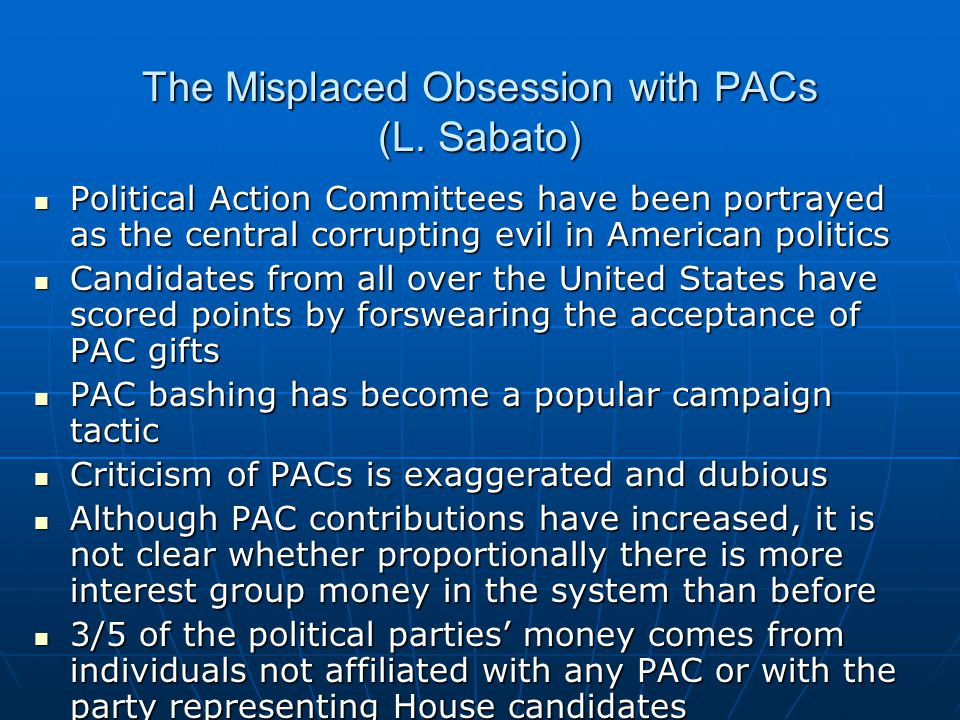 The Misplaced Obsession with PACs (L.