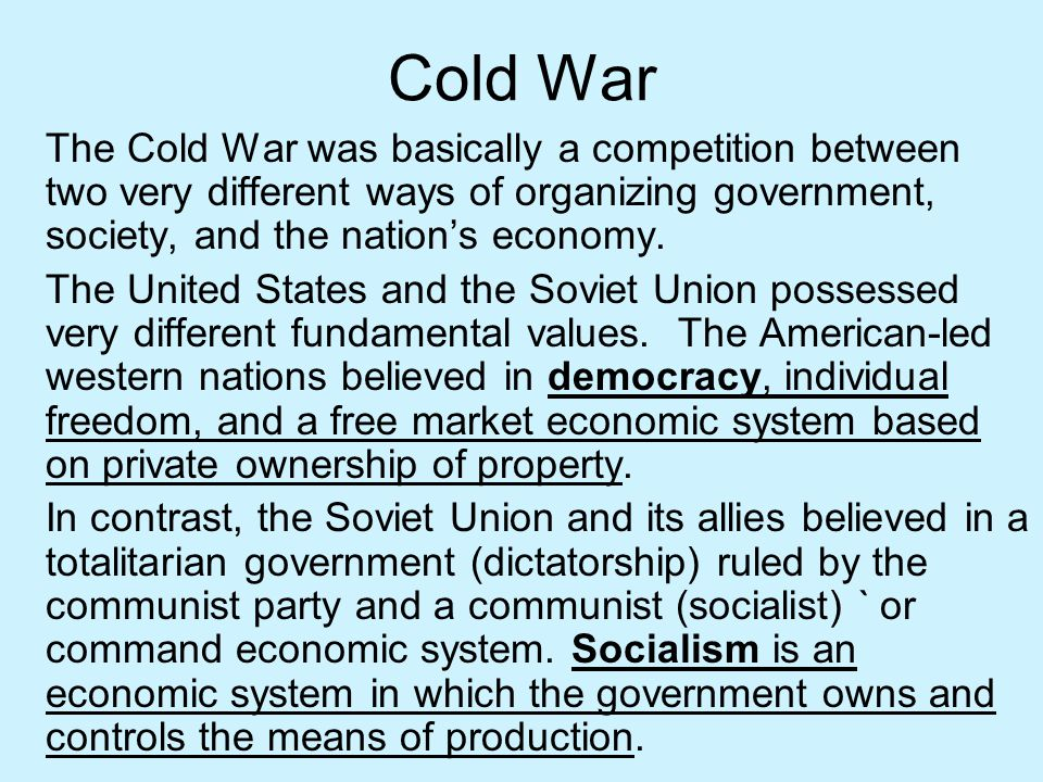 Cold War Soon after World War II, the United States adopted the anti-communist policy of containment.