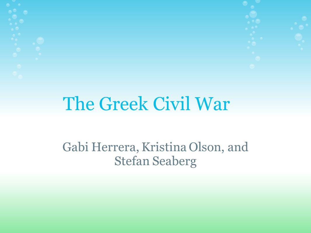 Greece s Own Conflict The conflict was Greece s struggle to institute a government after World War II Many Greek civilians, and soldiers from both sides, died.