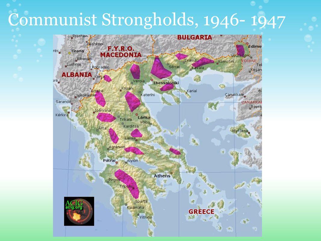 Communist Strongholds, 1946- 1947