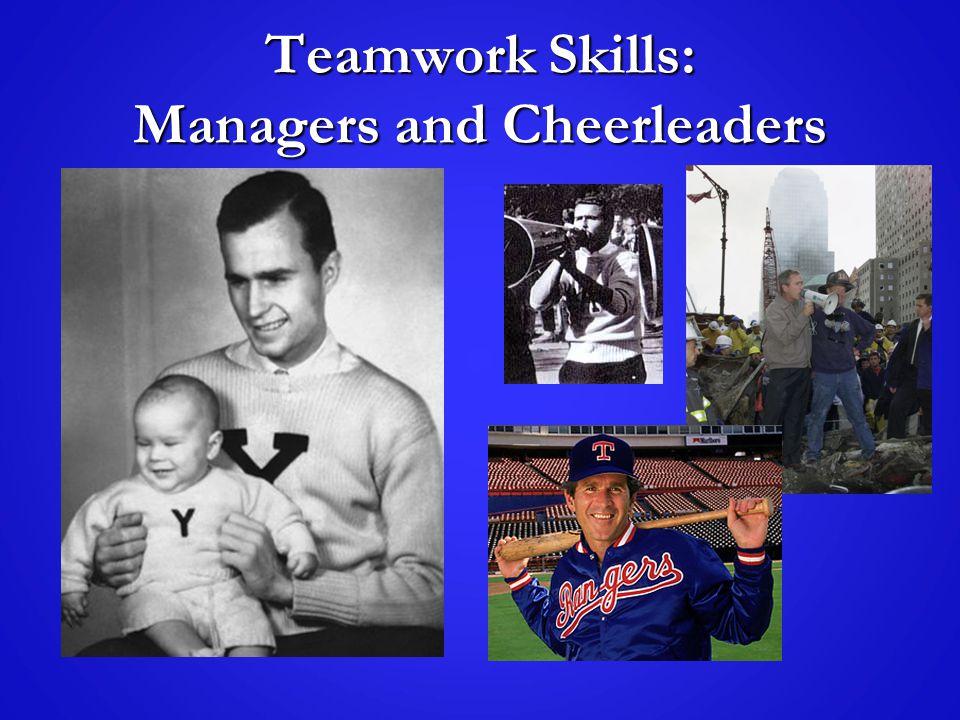 Teamwork Skills: Managers and Cheerleaders