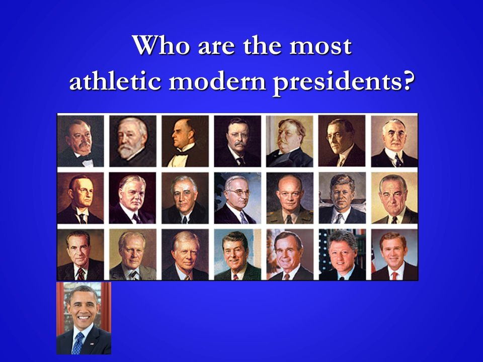Who are the most athletic modern presidents?