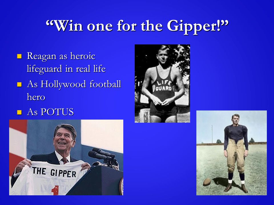 """Win one for the Gipper!"" Reagan as heroic lifeguard in real life Reagan as heroic lifeguard in real life As Hollywood football hero As Hollywood foot"
