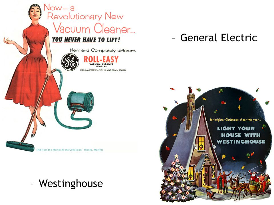 –General Electric –Westinghouse