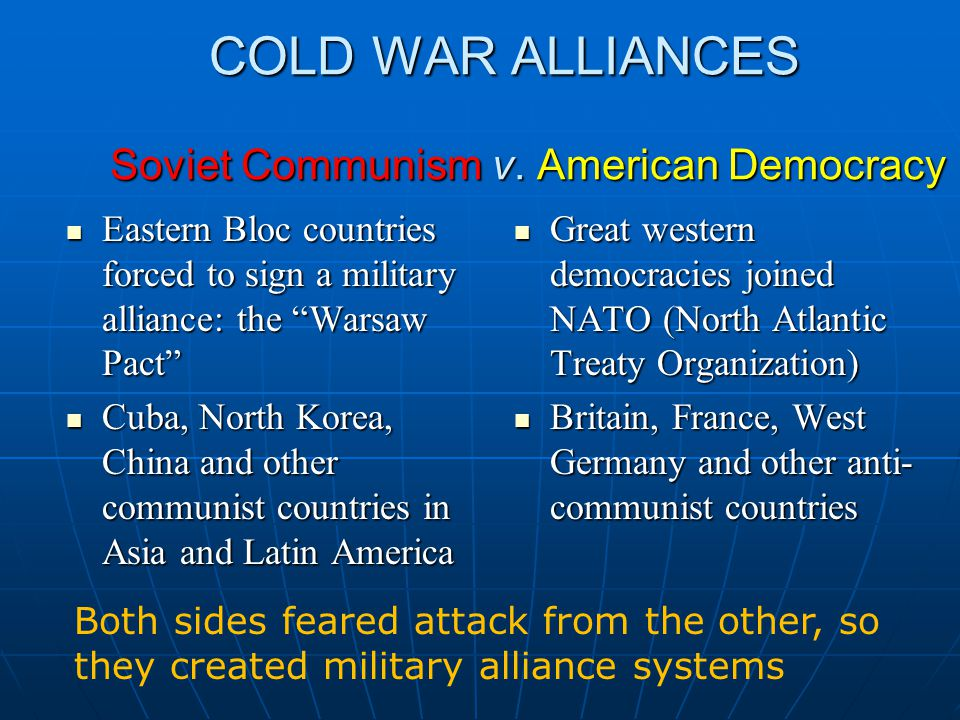 GOALS IN THE COLD WAR Soviet Communism v.