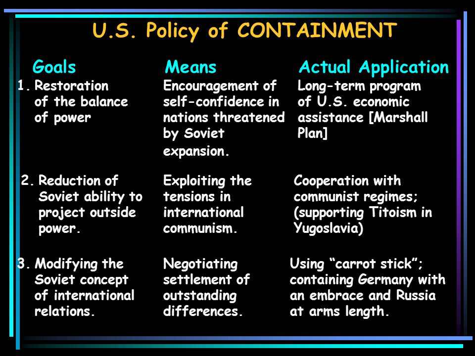 U.S. Policy of Containment According to George Kennan and X-Article … U.S.