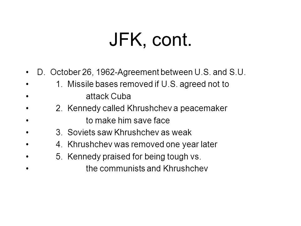 JFK, cont. VII. Cuban Missile Crisis A.