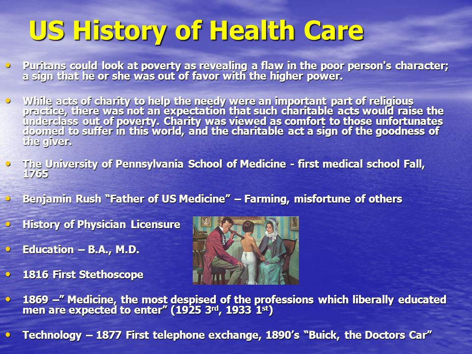 US History of Health Care Puritans could look at poverty as revealing a flaw in the poor person s character; a sign that he or she was out of favor with the higher power.